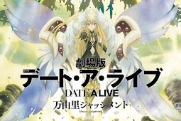 Date A Live Movie: Mayuri Judgment BD Subtitle Indonesia ( Movie )