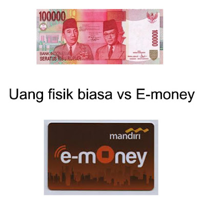Uang Biasa vs E-Money