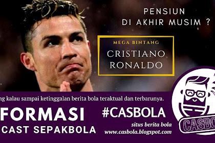 Cristiano Ronaldo Pensiun Di Akhir Musim Ini