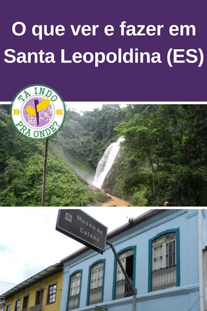 O que ver e fazer em Santa Leopoldina (ES) - centro histórico e cachoeiras (Pocando no ES 4)