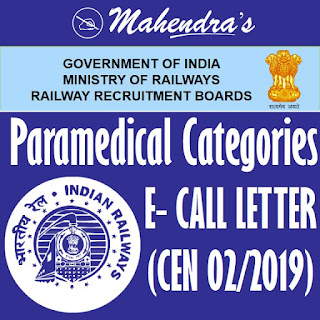 RRB | Paramedical Categories (CEN-02/2019) | E-Call Letter