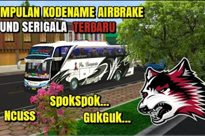 Kode Name Rem Bus Sound Srigala BUSSID v3.5