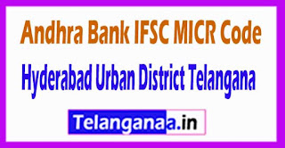 Andhra Bank IFSC MICR Code Hyderabad Urban District Telangana State