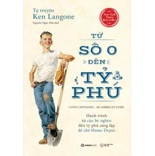 Tự Truyện Ken Langone: Từ Số 0 Đến Tỷ Phú ebook PDF EPUB AWZ3 PRC MOBI