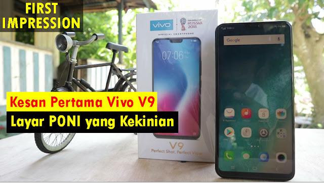 First Impression / Hands On dan Kesan Pertama Menggunakan Vivo V9 Indonesia