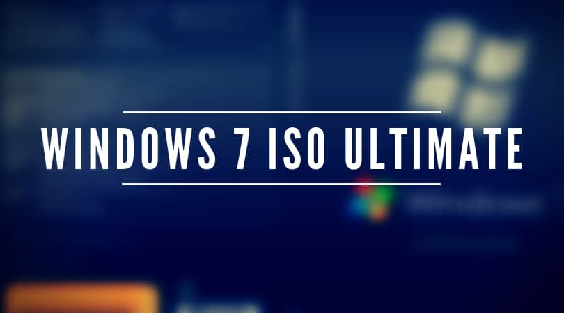 Windows 7 ISO Ultimate Full Version Free Download with both 32 bit & 64-bit versions