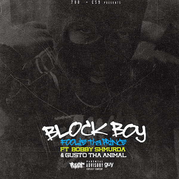 Foolie & Gusto tha Animal - Block Boy (feat. Bobby Shmurda) - Single Cover