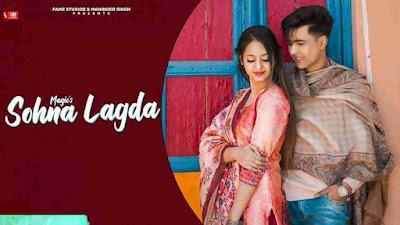 Sohna Lagda Song Lyrics - Magic