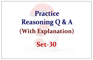 Practice Reasoning Questions (with explanation) for Upcoming IBPS RRB Exams 2015 Set-30