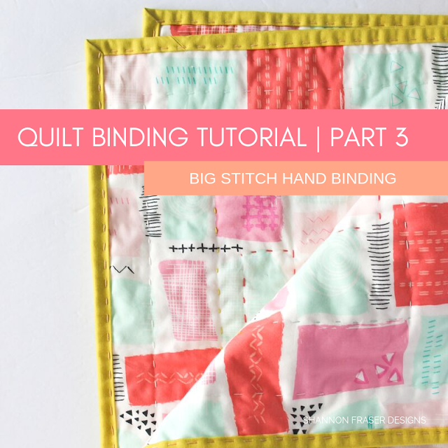 Big Stitch Hand Quilted Binding | Quilt Binding Tutorial Part 3 | Shannon Fraser Designs #bigstitchquilting #handquilted