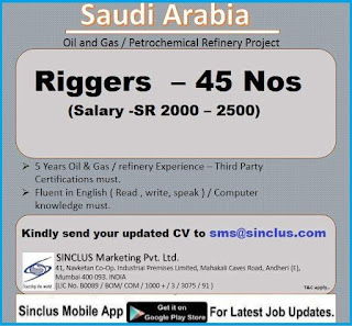 Riggers jobs in Petrochemical Refinery Project