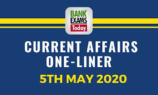 Current Affairs One-Liner: 5th May 2020