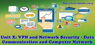 VPN and Network Security - Data Communication and Computer Network