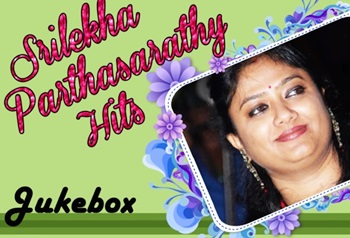 Srilekha Parthasarathy Super Hit Audio Jukebox