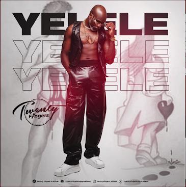 Twenty Fingers  -  Yelele ( 2021 ) [DOWNLOAD]