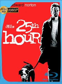 La Hora 25 [2002] HD [1080p] Latino [GoogleDrive] SilvestreHD