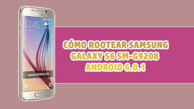 Cómo ROOTEAR Samsung Galaxy S6 Duos SM-G9208 [Android 6.0.1]