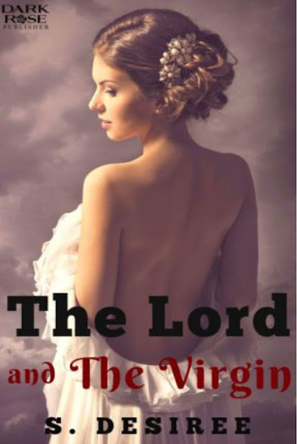 The Lord and The Virgin by S. Desiree Pdf