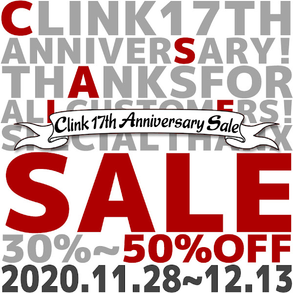 Clink 17th Anniversary Sale!!Part2