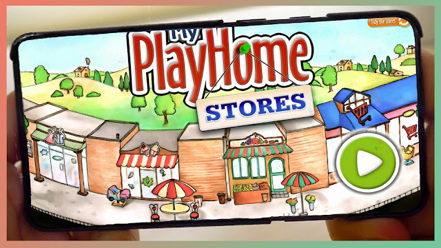 تحميل لعبة ماي بلاي هوم السوق مجانا للاندرويد My PlayHome Stores