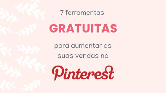 Como aumentar as suas vendas no Pinterest