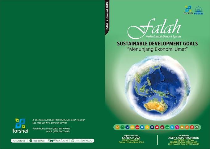 "Majalah Falah Edisi 9 ""Sustainable Development Goals: Menunjang Ekonomi Umat"""