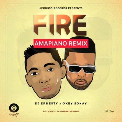 Audio: DJ Ernesty Ft. Okey Sokay – Fire