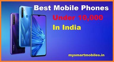 Best Mobile Phones Under 10000 in India 2021 MySmartMobiles.in