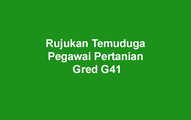 Rujukan Temuduga Pegawai Pertanian Gred G41
