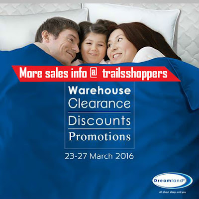 Dreamland Warehouse Sale