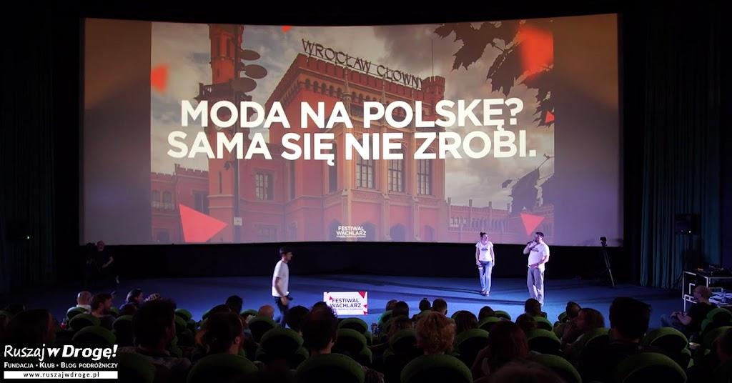 Moda na Polskę. O polskiej turystyce warto pisać i mówić.