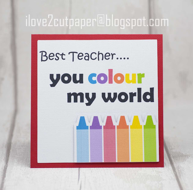 you color my world, you colour my world, teacher appreciation, pop up cards, ilove2cutpaper, Pazzles, Pazzles Inspiration, Pazzles Inspiration Vue, Inspiration Vue, Print and Cut, Pazzles Craft Room, Pazzles Design Team, Silhouette Cameo cutting machine, Brother Scan and Cut, Cricut, cutting collection, svg, wpc