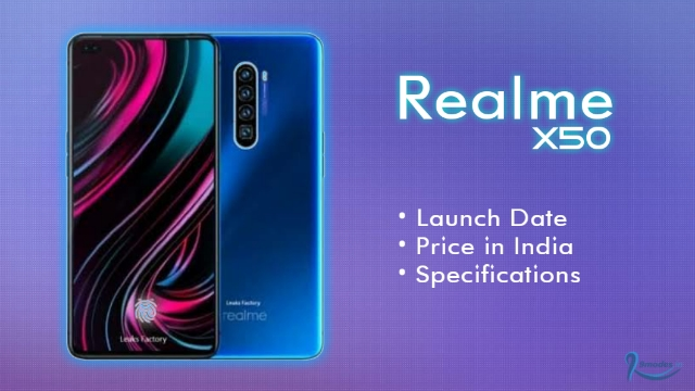 Realme X50 5G - Price in India, launch date, full specification