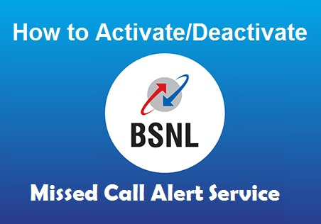 How to Activate/Deactivate BSNL Missed Call Alert