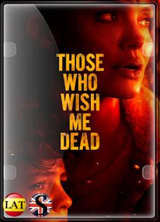 Aquellos Que Desean Mi Muerte (2021) FULL HD 1080P LATINO/INGLES