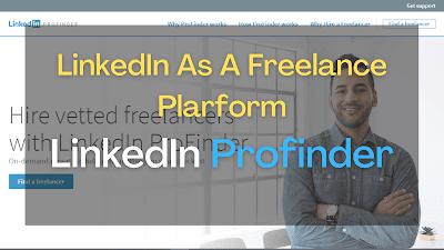 LinkedIn As A Freelance Platform | Linkedin Profinder