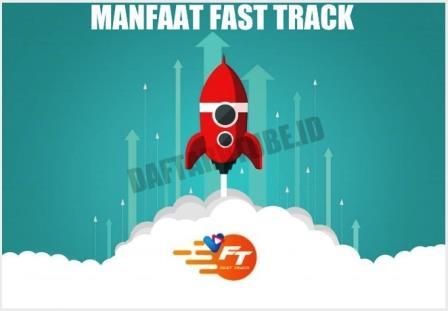 apa manfaat fast track bisnis vtube, keuntungan fast track