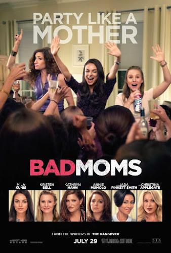 Bad Moms (BRRip 720p Dual Latino / Ingles) (2016)