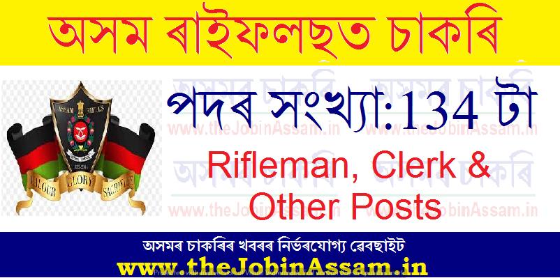 Assam Rifles Recruitment 2021: Apply for 134 Rifleman, Clerk & Other Vacancies