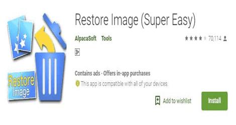 1. استعادة الصور المحذوفة للأندرويد عبر Restore Image