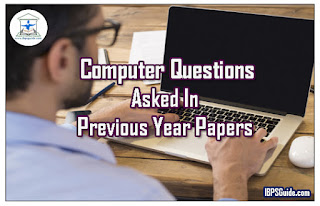 Important Computer Questions Asked in Previous Year Papers for Upcoming Exams 2017