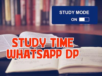 Study DP   Study Whatapp DP   Study DP Image   Study Time DP