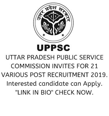 UPPSC various post recruitment government job vacancies.