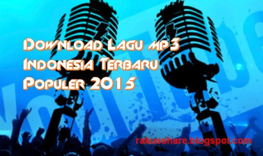 Download Lagu mp3 Indonesia Terbaru Populer 2015