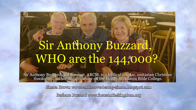 Sir Anthony Buzzard, WHO are the 144'000?