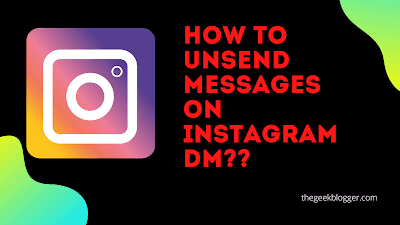 How to Unsend messages on Instagram DM?