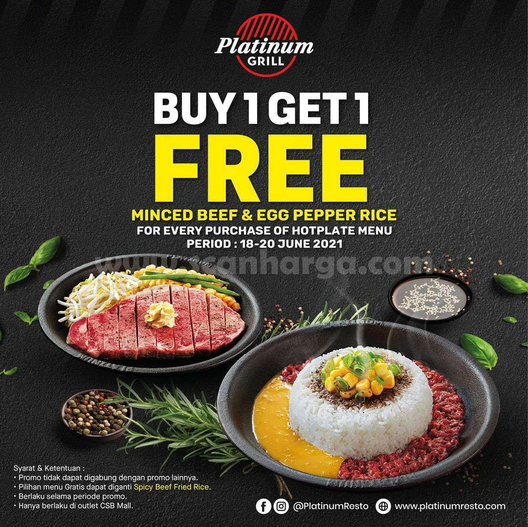 Promo Platinum Grill Beli 1 Gratis 1 Minced Beef & Egg Pepper Rice