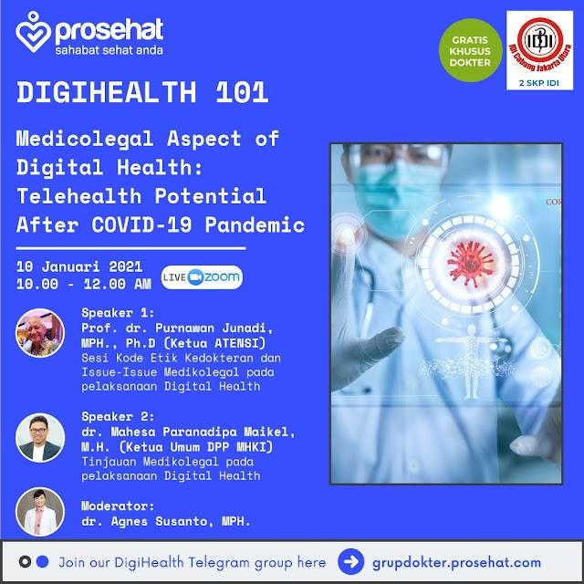 GRATIS 2 SKP IDI *Medicolegal Aspect of Digital Health : Telehealth Potential After COVID-19 Pandemic*
