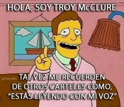 """Hola, soy Troy McClure, tal vez me recuerden de otros carteles como, """"estás leyendo con mi voz"""""""