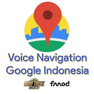 Suara Navigasi Google Indonesia Ngab v1 ETS2 1.38 - 1.41